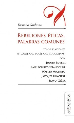 Imagen 1 de 2 de Rebeliones Éticas, Palabras Comunes, Butler, Rancière, iek
