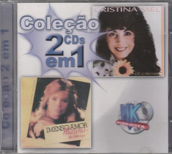 Cd Cristina Mel Dê Carinho / Marina De Oliveira Imenso Amor