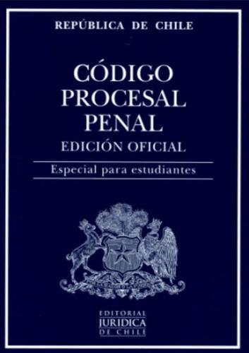 Codigo Procesal Penal 2021 Oficial Estudiantes / Ed.juridica