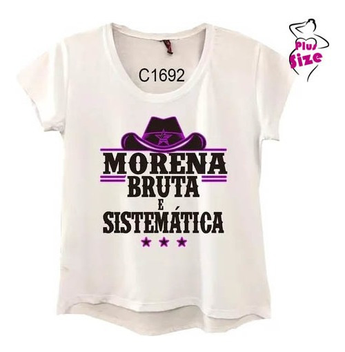 Camiseta Feminina Country Morena Bruta E Sistemática C1692