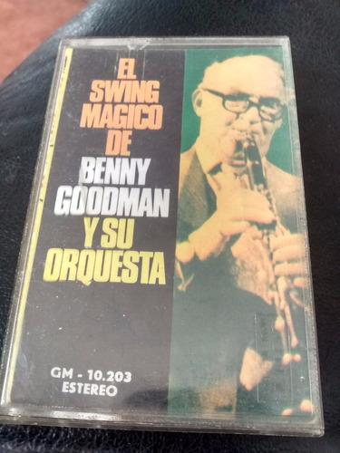 Cassette De Benny Gooman  -el Swing Magico(349