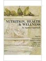 Nutrition, Health & Wellness: An Applied Approach [with Cdro
