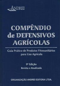Compêndio De Defensivos Agrícolas - 9ª Ed. 2013