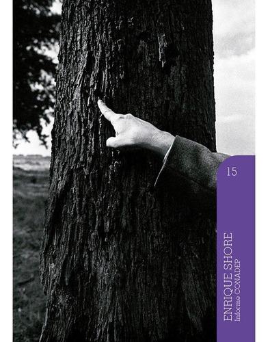 Enrique Shore - Informe Conadep (volumen 15)