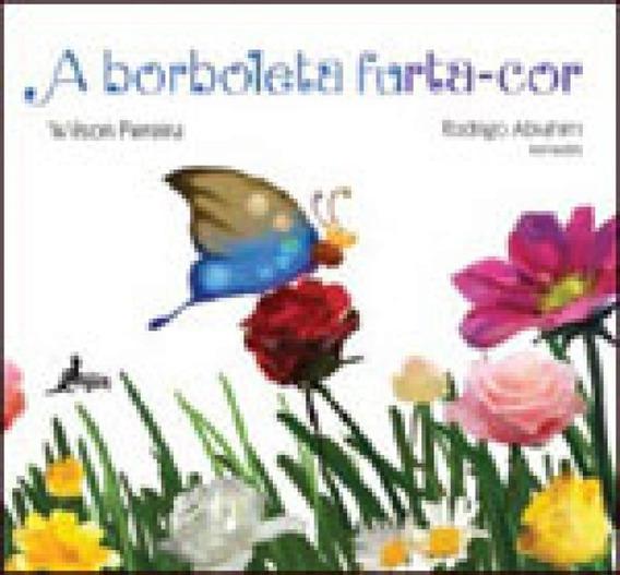 Borboleta Furta-cor, A