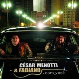 . Com_ Você - César Menotti & Fabiano