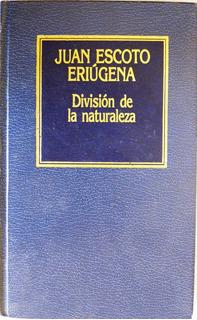 División De La Naturaleza Periphyseon Juan Escoto Eriúgena