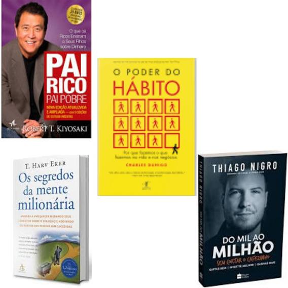 Pai Rico Pai Pobre+ O Poder Do Hábito+ Mil Ao Milhão+1 Livro