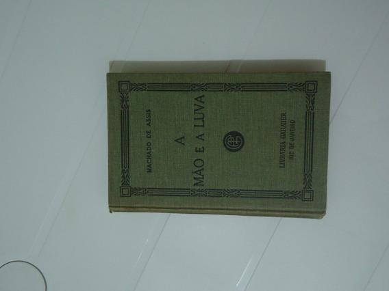 A Mão E A Luva - 2º Edição - 1907