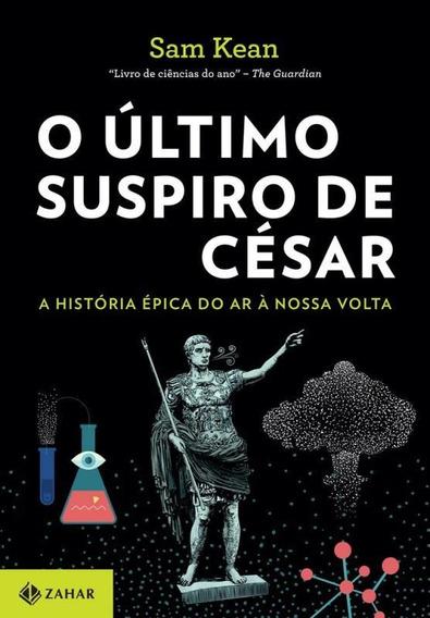 Ultimo Suspiro De Cesar, O - Zahar