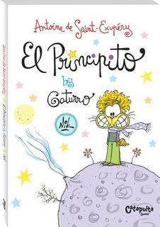 El Principito By Gaturro - Antoine De Saint-exupery