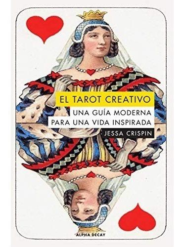 Imagen 1 de 2 de Libro El Tarot Creativo - Crispin Jessa