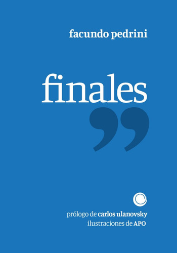 Imagen 1 de 1 de Finales | Facundo Pedrini | Ilustrado X Apo | Tantaagua