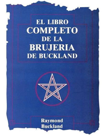El Liibro Completo De La Brujería - Raymond Buckland