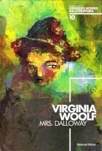 Mrs Dalloway Grandes Nomes Da Literatura - Virginia Woolf