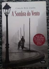 Livro A Sombra Do Vento De Carlos Ruiz Zafón Promoção