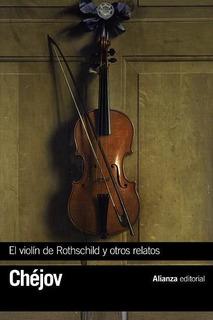 Violín De Rothschil Y Otros Relatos, Anton Chejov, Alianza