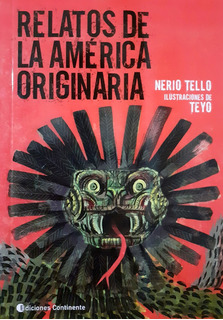 Relatos De La América Originaria