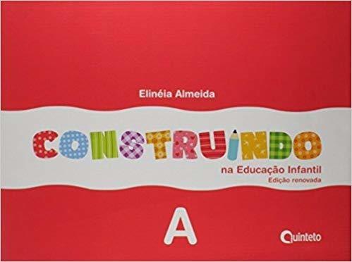 Cj- Construindo Na Educacao Infantil A