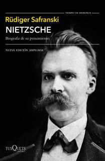 Nietzsche De Rüdiger Safranski - Tusquets