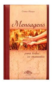 Livro Mensagens Para Todos Os Momentos