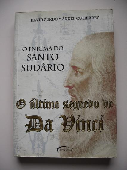 O Último Segredo De Da Vinci - O Enigma Do Santo Sudário