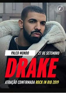 Ingressos Rock In Rio . São 2 Ingressos Drake Inteira. 27/09