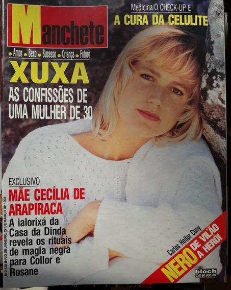 Manchete 2138 - 3/93 Xuxa, Sula Miranda, Rio Da República