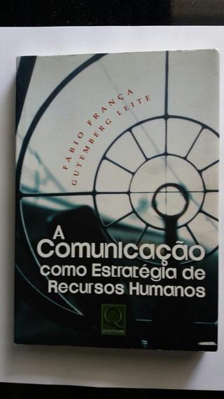 A Comunicação Como Estratégia De Recursos Humanos