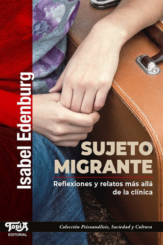 Imagen 1 de 3 de Sujeto Migrante. (isabel Edenburg)