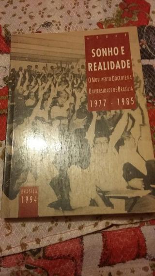 Sonho E Realidade O Movimento Docente Na Universidade De Bra