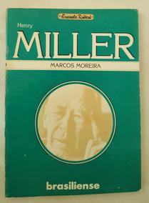 Henry Miller Nenhuma Ousadia É Fatal Marcos Moreira