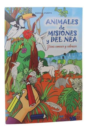 Animales De Misiones Y Del Nea - Mariela Stumpfs