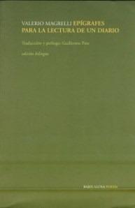 Epigrafes Para La Lectura De Un Diario-magrelli, Valerio