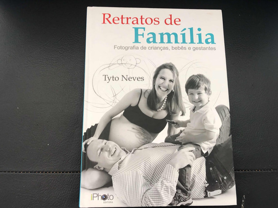 Livro E Dvd Retratos De Família - Tyto Neves