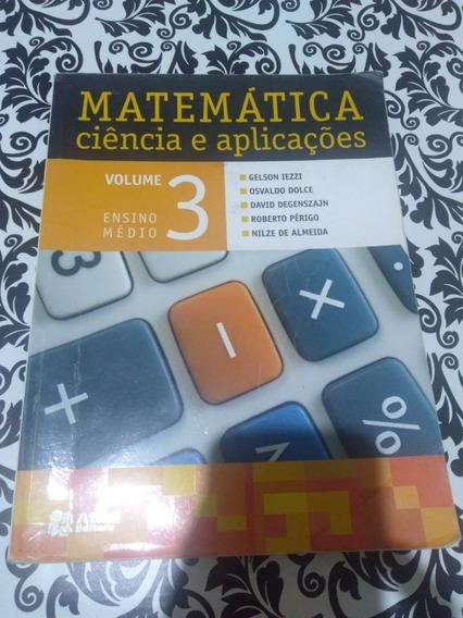 Livro Matemática Ciência E Aplicações Vol 3 Ensino Médio