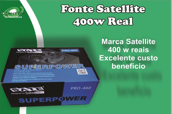 Fonte Pc Gamer 400 W Satellite Pro-460 Atx Computador