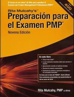 Preparacion Pmp , Rita Mulcahy+hot Hopics 9 Ed, Pmbok 6ed