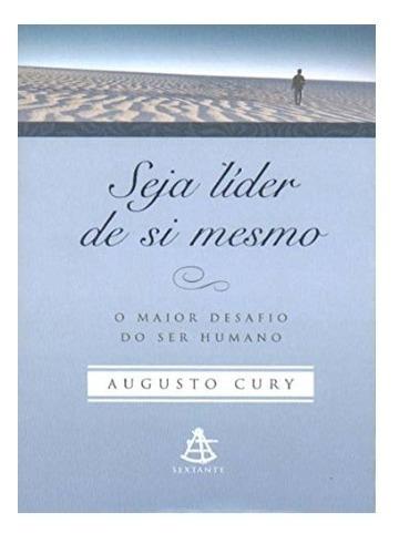 Livro - Seja Líder De Si Mesmo - Augusto Cury