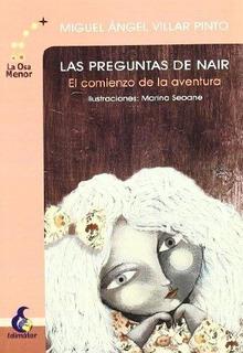 Las Preguntas De Nair : Miguel Angel Villar Pinto