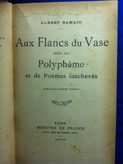 Aux Flancs Du Vase - Albert Samain - 1920