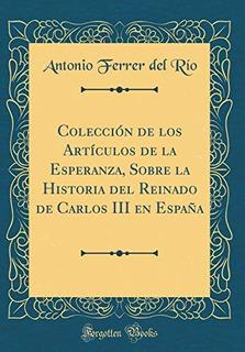 Colección De Los Artículos De La Esperanza, Sobre La Histor