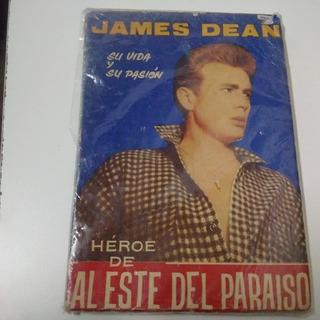James Dean. Su Vida Y Su Pasión