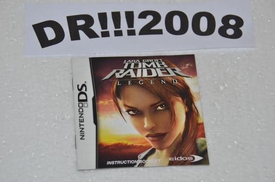 Manual Tomb Raider Legend Original P/ Nintendo Ds!!!