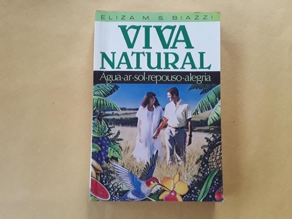 Livro Eliza M. S. Biazzi - Viva Natural