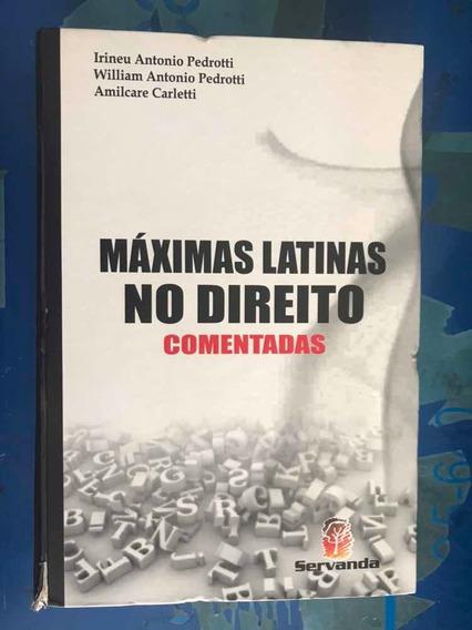 Livro Máximas Latinas No Direito - Comentadas