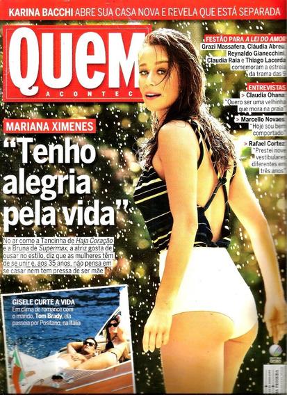 Revista Quem 837/16 - Mariana/ohna/grazi/karina/gisele/