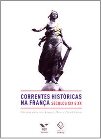 Correntes Históricas Na França - Séculos Xix E Xx