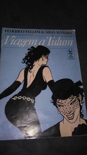 Hq - Viagem A Tulum - Frederico Fellini - Volume 2