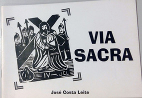 Via Sacra - José Costa Leite